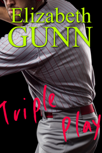 Triple Play by Elizabeth Gunn