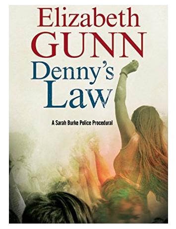 Denny's Law a new Sarah Burke Mystery by Elizabeth Gunn